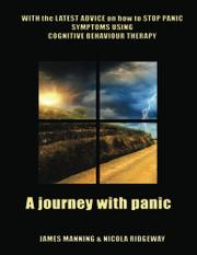 A JOURNEY WITH PANIC by James Manning