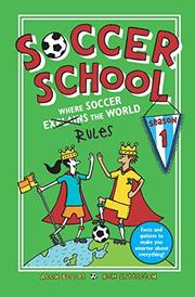 SOCCER SCHOOL by Alex Bellos