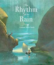 THE RHYTHM OF THE RAIN by Grahame Baker-Smith