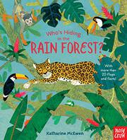 WHO'S HIDING IN THE RAIN FOREST? by Katharine McEwen