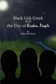 Black Lick Creek and the City of Broken People by John McHenry
