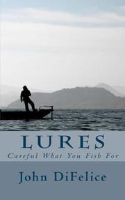LURES by John DiFelice
