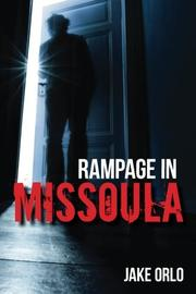 RAMPAGE IN MISSOULA Cover