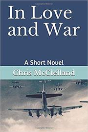 IN LOVE AND WAR by Chris  McClelland