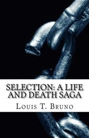 SELECTION by Louis T. Bruno