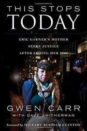 THIS STOPS TODAY by Gwen Carr