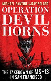 OPERATION DEVIL HORNS by Michael  Santini