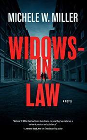 WIDOWS-IN-LAW by Michele W. Miller