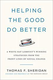 HELPING THE GOOD DO BETTER by Thomas F. Sheridan