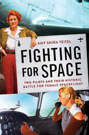 FIGHTING FOR SPACE by Amy Shira Teitel