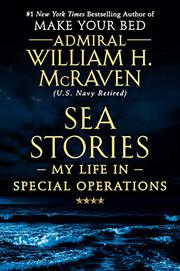 SEA STORIES by William H. McRaven