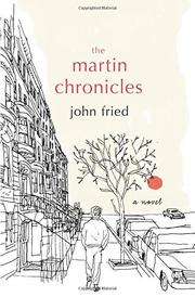 THE MARTIN CHRONICLES by John  Fried