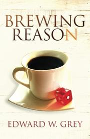 BREWING REASON by Edward W. Grey