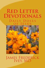 Red Letter Devotionals by James Frederick Ivey