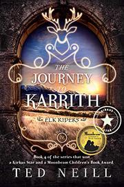 THE JOURNEY TO KARRITH by Ted Neill