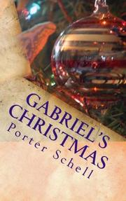 GABRIEL'S CHRISTMAS by Porter Schell