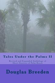 TALES UNDER THE PALMS II by Douglas Breeden