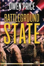 BATTLEGROUND STATE by Owen Price