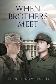 WHEN BROTHERS MEET by John Weisneck
