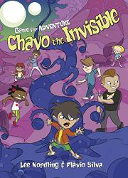 CHAVO THE INVISIBLE by Lee Nordling