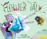 FLOWER TALK by Sara C. Levine