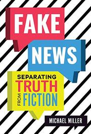 FAKE NEWS by Michael Miller