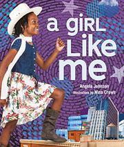 A GIRL LIKE ME by Angela Johnson