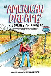 THE AMERICAN DREAM? by Shing Yin Khor