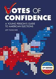 VOTES OF CONFIDENCE, 2ND EDITION by Jeff Fleischer