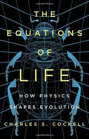 THE EQUATIONS OF LIFE by Charles S. Cockell