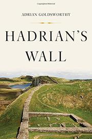 HADRIAN'S WALL by Adrian Goldsworthy