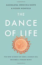 THE DANCE OF LIFE by Magdalena Zernicka-Goetz