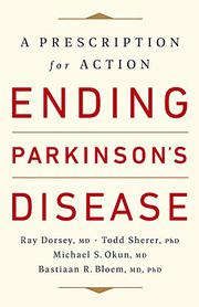 ENDING PARKINSON'S DISEASE by Ray Dorsey