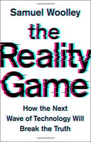 THE REALITY GAME by Samuel Woolley