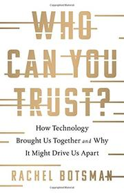 WHO CAN YOU TRUST? by Rachel  Botsman