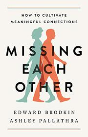MISSING EACH OTHER by Edward Brodkin