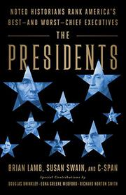 THE PRESIDENTS by Brian Lamb