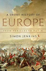A SHORT HISTORY OF EUROPE by Simon Jenkins