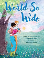 WORLD SO WIDE by Alison McGhee