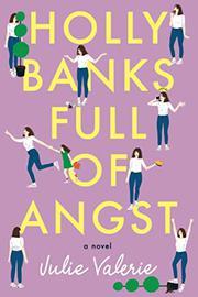 HOLLY BANKS FULL OF ANGST by Julie Valerie