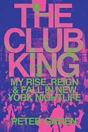 THE CLUB KING by Peter Gatien