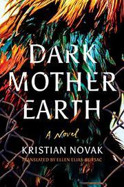 DARK MOTHER EARTH by Kristian Novak