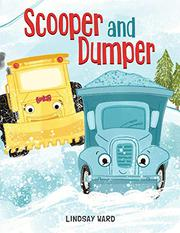 SCOOPER AND DUMPER by Lindsay Ward