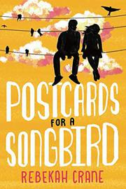 POSTCARDS FOR A SONGBIRD by Rebekah Crane