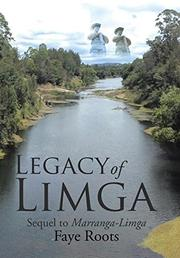 LEGACY OF LIMGA by Faye  Roots