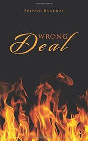 WRONG DEAL by Shivani  Bandral