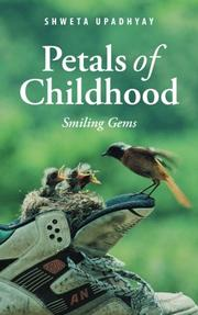 PETALS OF CHILDHOOD by Shweta  Upadhyay