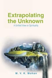 EXTRAPOLATING THE UNKNOWN by M. V. K.  Mohan