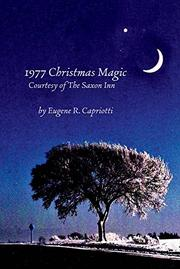 1977 CHRISTMAS MAGIC  by Eugene R.  Capriotti