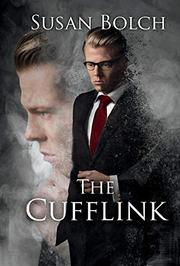 THE CUFFLINK  by Susan  Bolch